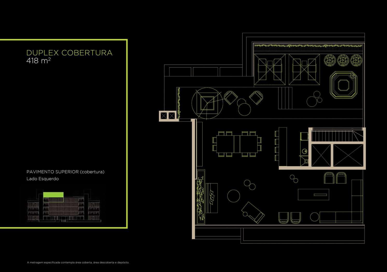 Duplex Cobertura 418m²   Superior