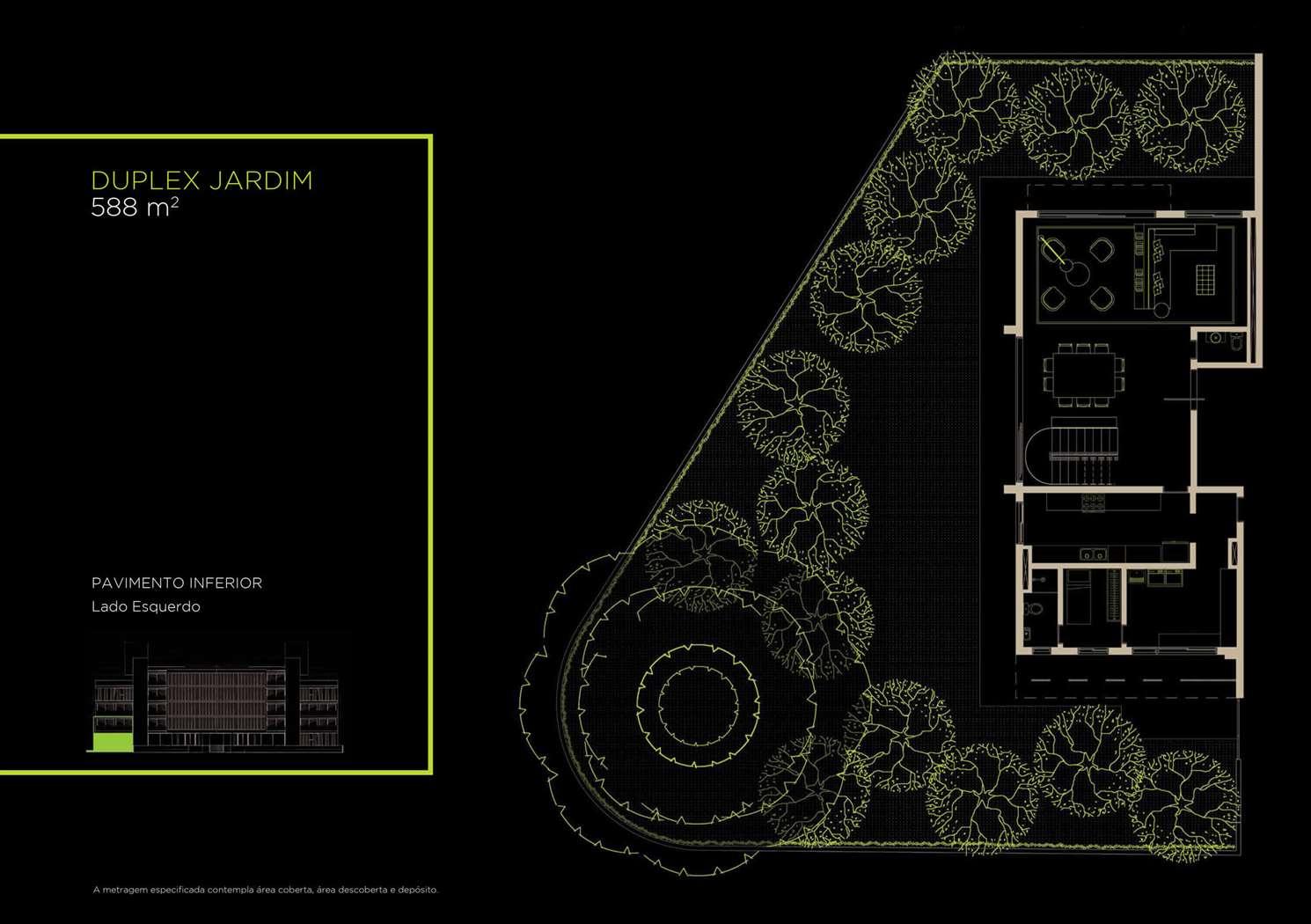 Duplex Jardim 588m²   Inferior