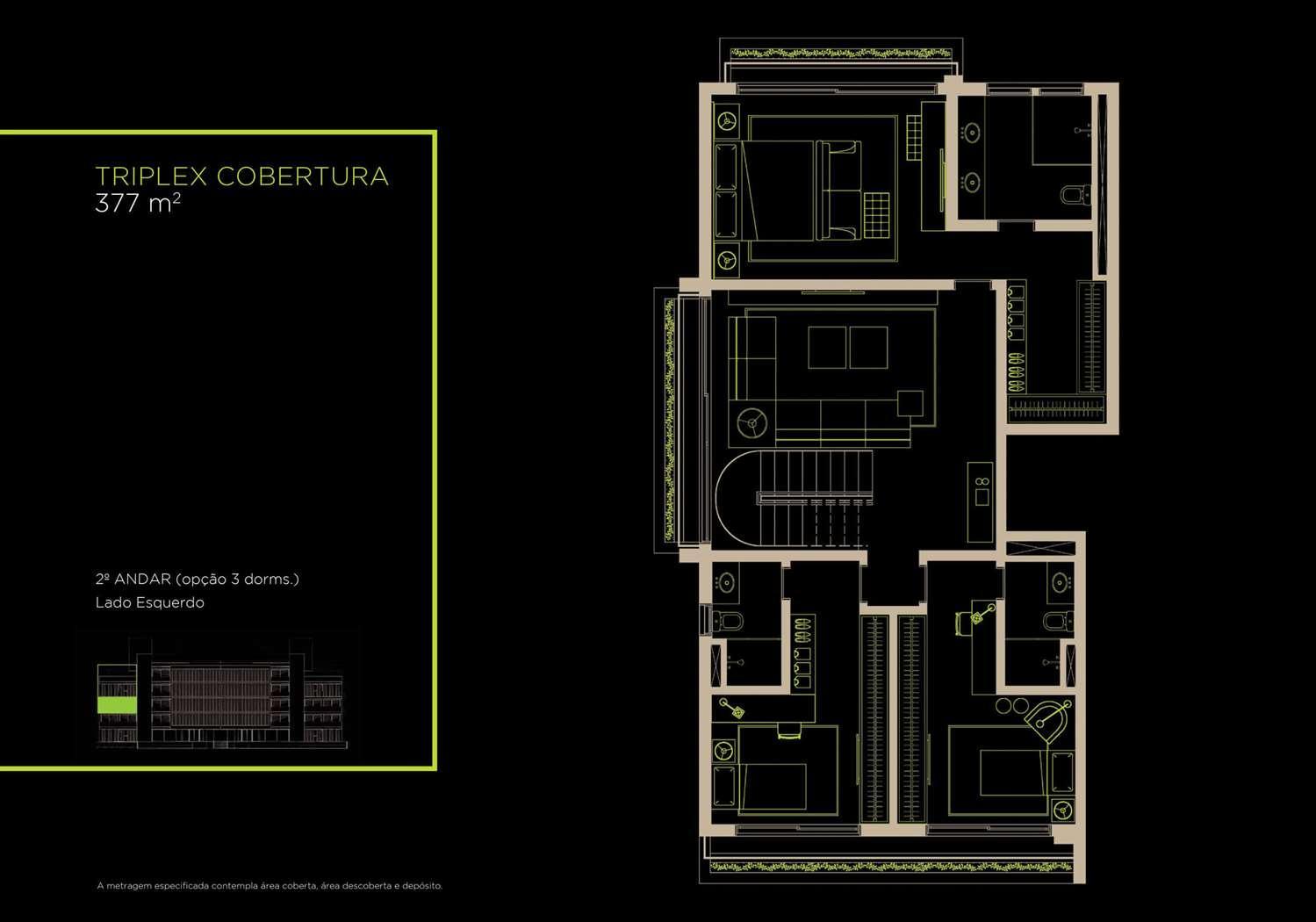 Triplex Cobertura 377m²   2º Andar (Opção 3 Dorms.)