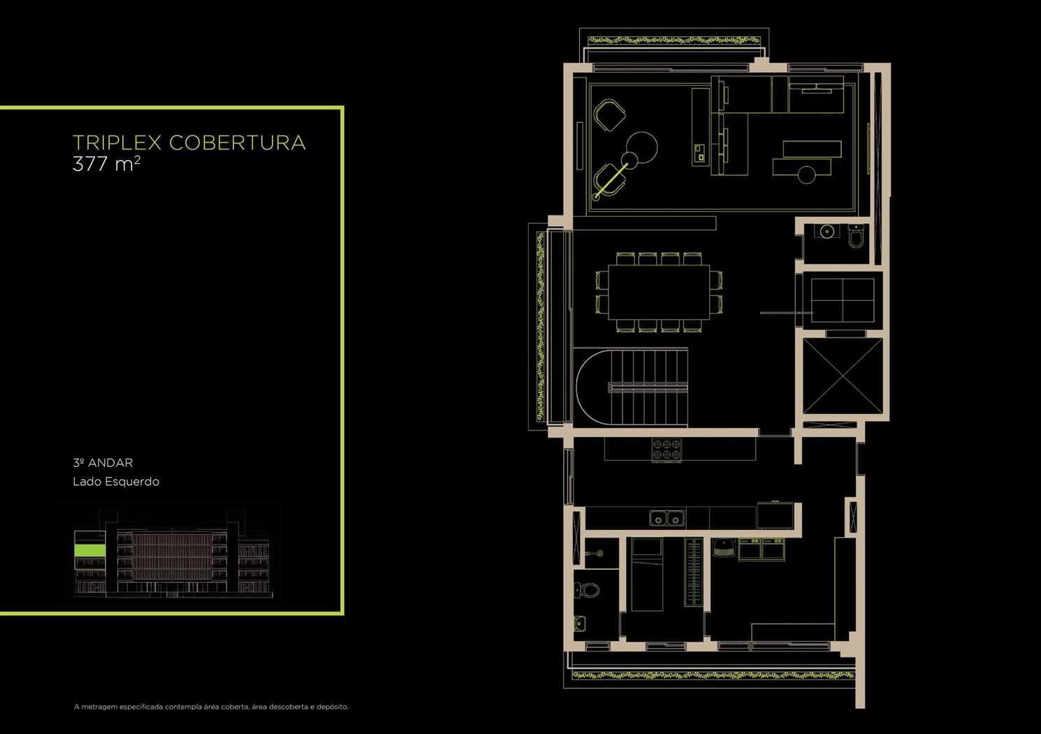 Triplex Cobertura 377m²   3º Andar